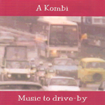 A Kombi : Music to Drive By