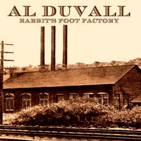 Al Duvall - rabbits foot factory